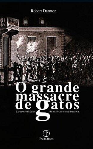 O Grande Massacre de Gatos, livro de Robert Darnton