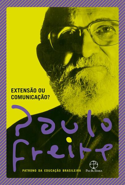 Extensão ou comunicação?, livro de Paulo Freire