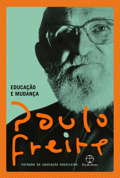 Educação e mudança, livro de Paulo Freire
