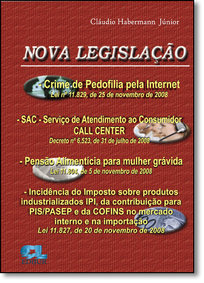 Nova Legislação, livro de Cláudio Habermann Junior