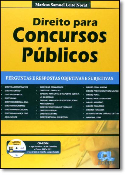 Direito Para Concursos Públicos: Perguntas e Respostas Objetivas e Subjetivas, livro de Markus Samuel Leite Norat