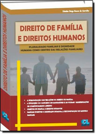 Direito de Família e Direitos Humanos, livro de Dimitre Braga Soares de Carvalho