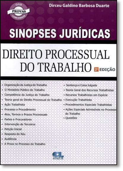 Direito Processual do Trabalho - Coleção Sinopses Jurídicas, livro de Dirceu Galdino Barbosa Duarte