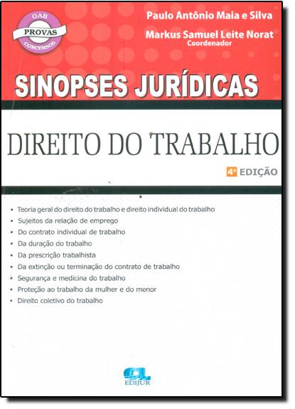 Direito do Trabalho - Coleção Sinopses Jurídicas, livro de Paulo Antônio Maia e Silva