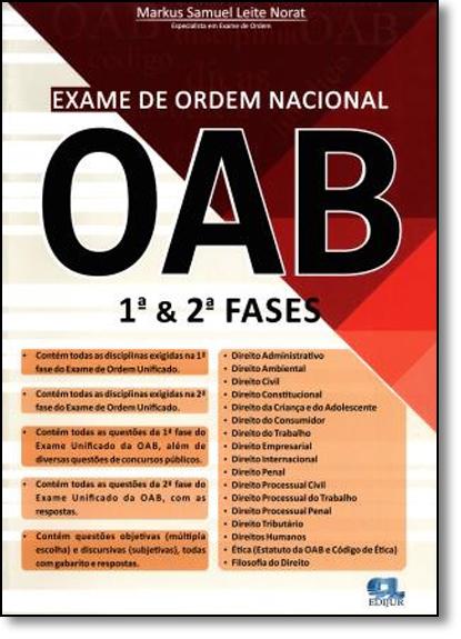 Exame de Ordem Nacional Oab: 1 & 2 Fases, livro de Markus Samuel Leite Norat