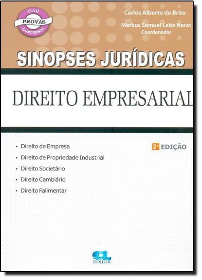 Direito Empresarial - Coleção Sinopses Jurídicas, livro de Carlos Alberto de Brito