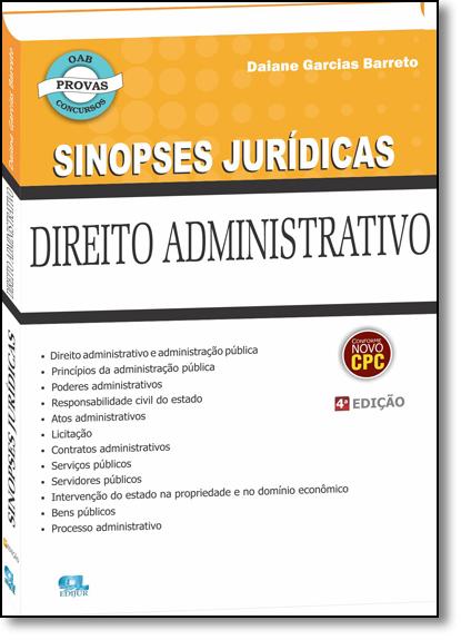 Direito Administrativo - Coleção Sinopses Jurídicas, livro de Daiane Garcias Barreto