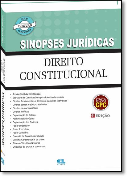 Direito Constitucional - Coleção Sinopses Jurídicas, livro de Alex Muniz Barreto