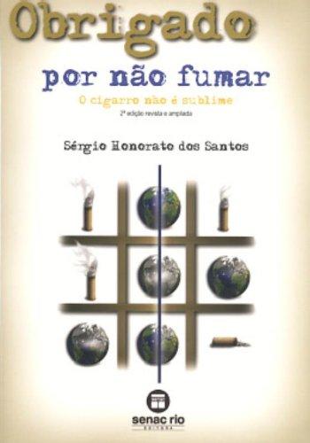 Obrigado Por Não Fumar, livro de Sergio Santos