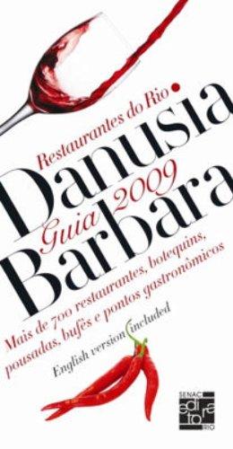 Guia Danusia Barbara De Restaurantes Do Rio 2009, livro de Danusia Barbara