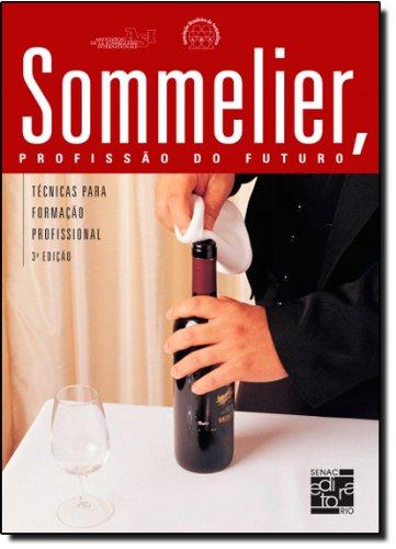 Sommelier, Profissão Do Futuro, livro de Vários Autores