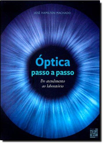Óptica Passo A Passo, livro de José Machado