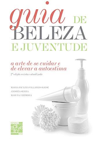 Guia De Beleza E Juventude, livro de Andréa Serra