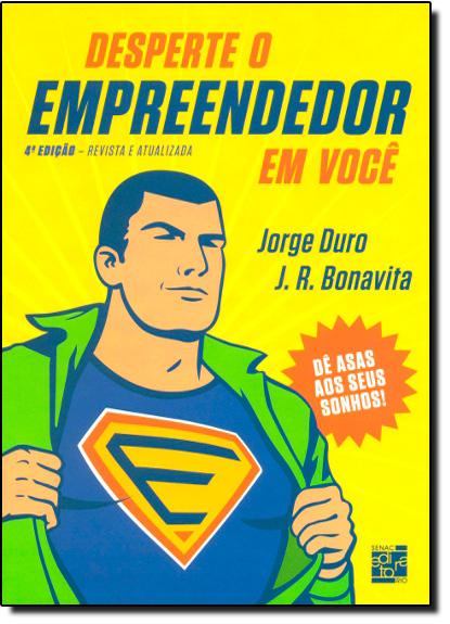 DESPERTE O EMPREENDEDOR EM VOCE, livro de BONAVITA