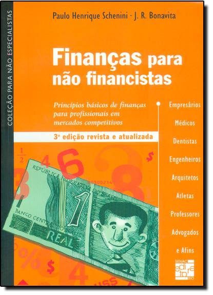 Finanças Para Não Financistas, livro de Paulo Henrique Schenini