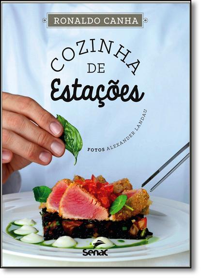 Cozinha de Estações, livro de Ronaldo Canha