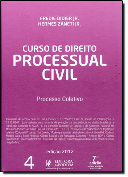 Curso de Direito Processual Civil - Vol.4, livro de Fredie Didier Júnior