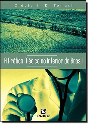 PRATICA MEDICA NO INTERIOR DO BRASIL, A, livro de TOMASI
