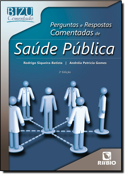 Perguntas e Respostas Comentadas de Saúde Pública, livro de Rodrigo Siqueira-Batista