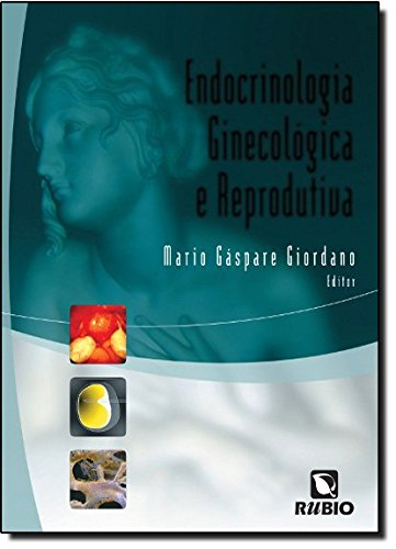 ENDOCRINOLOGIA GINECOLOGICA E REPRODUTIVA, livro de GIORDANO