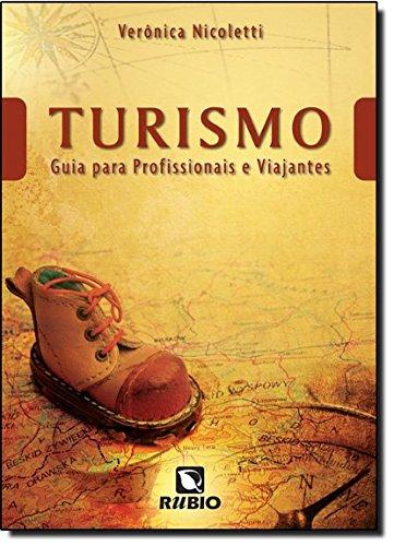 Turismo: Guia para Profissionais e Viajantes, livro de Verônica Nicoletti