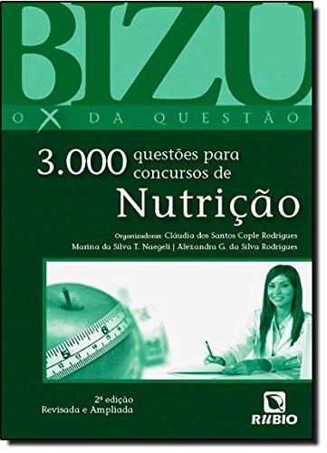 Bizu de Nutrição: 3000 Questões Para Concursos de Nutrição, livro de Cláudia Cople Rodrigues