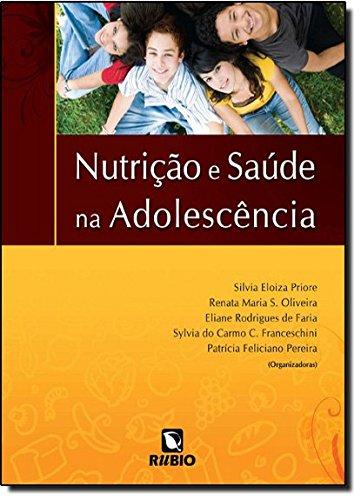 Nutrição e Saúde na Adolescência, livro de Silvia Eloiza Priore