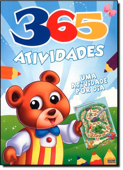 365 Atividades: Uma Atividade Por Dia, livro de Editora Bicho Esperto