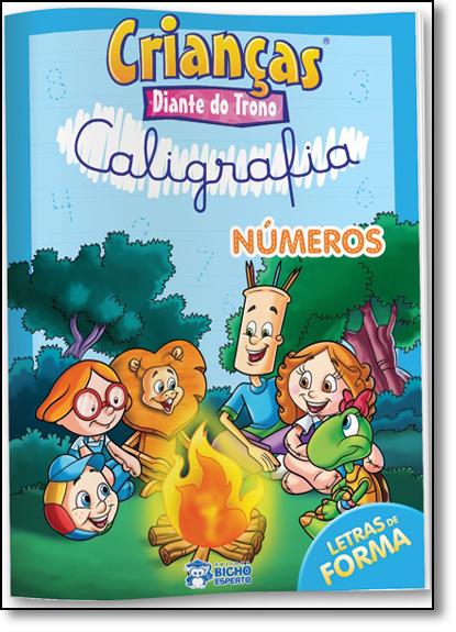 Crianças Diante do Trono: Caligrafia Números, livro de Raquel Almeida