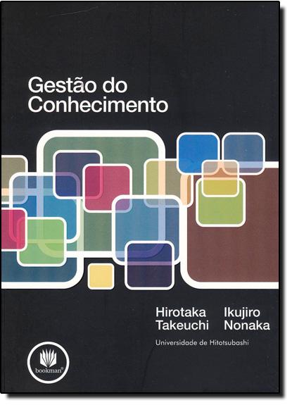Gestão do Conhecimento, livro de Ikujiro Nonaka