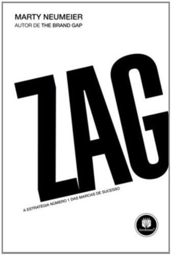 Zag: Estratégia Número 1 das Marcas de Sucesso, A, livro de Marty Neumeier