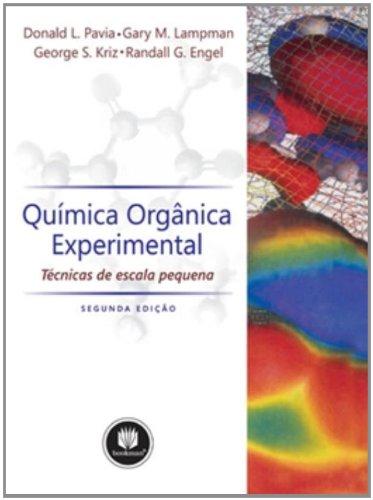 QUIMICA ORGANICA EXPERIMENTAL - TECNICAS DE ESCALA PEQUENA, livro de LAMPMAN/KRIZ/ENGEL