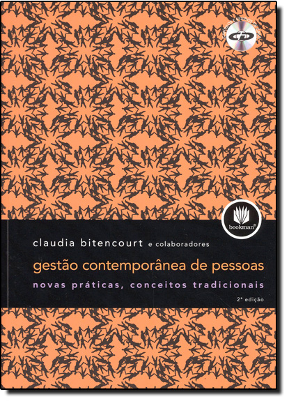 Gestão Contemporânea de Pessoas: Novas Práticas, Conceitos Tradicionais, livro de Claudia Cristina Bitencourt