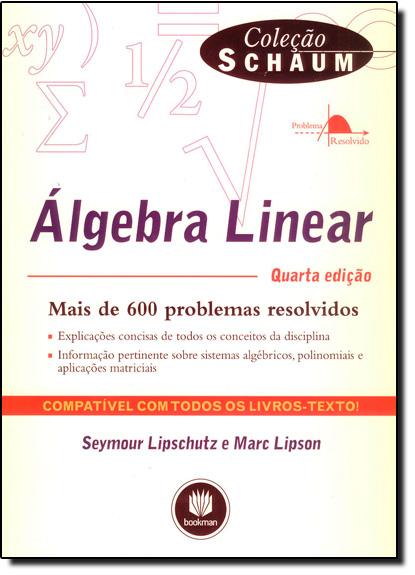 Álgebra Linear - Coleção Schaum, livro de Seymour Lipschutz
