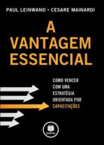 Vantagem Essencial, A, livro de Paul Leinwand