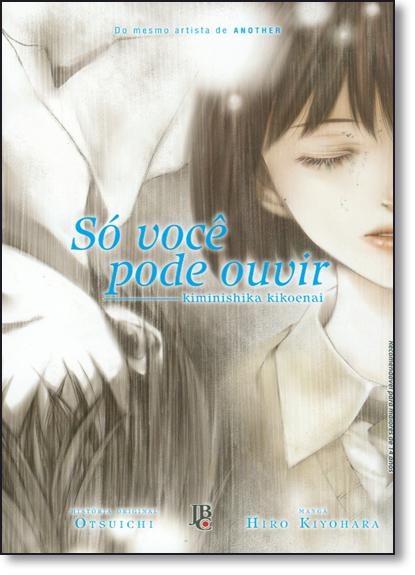 Só Você Pode Ouvir, livro de Hiro Kiyohara
