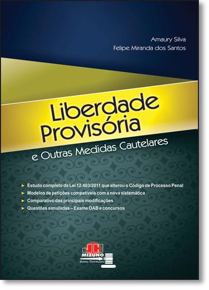 Liberdade Provisória e Outras Medidas Cautelares, livro de Amaury Silva