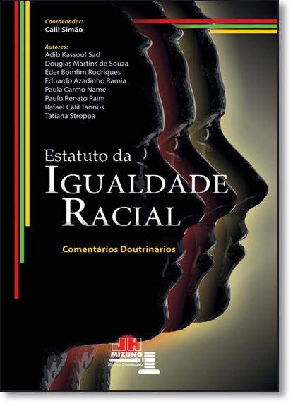 Estatuto da Igualdade Racial: Comentários Doutrinários, livro de Calil Simão