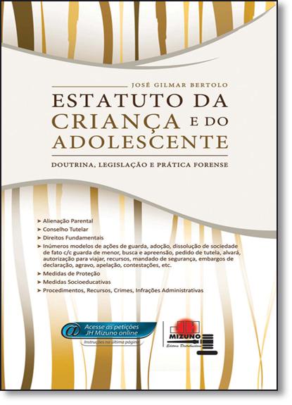 Estatuto da Criança e do Adolescente, livro de José Gilmar Bertolo