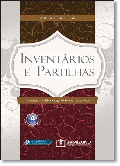 Inventários e Partilhas, livro de Adriano José Leal