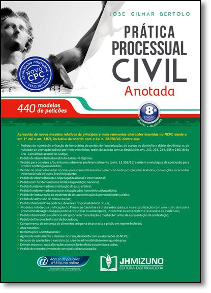 Prática Processual Civil Anotada, livro de José Gilmar Bertolo