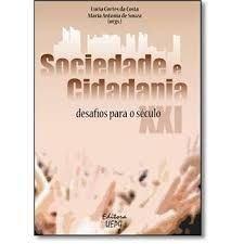 SOCIEDADE E CIDADANIA: desafios para o século XXI - 2a. ed., livro de Maria Antonia de Souza e