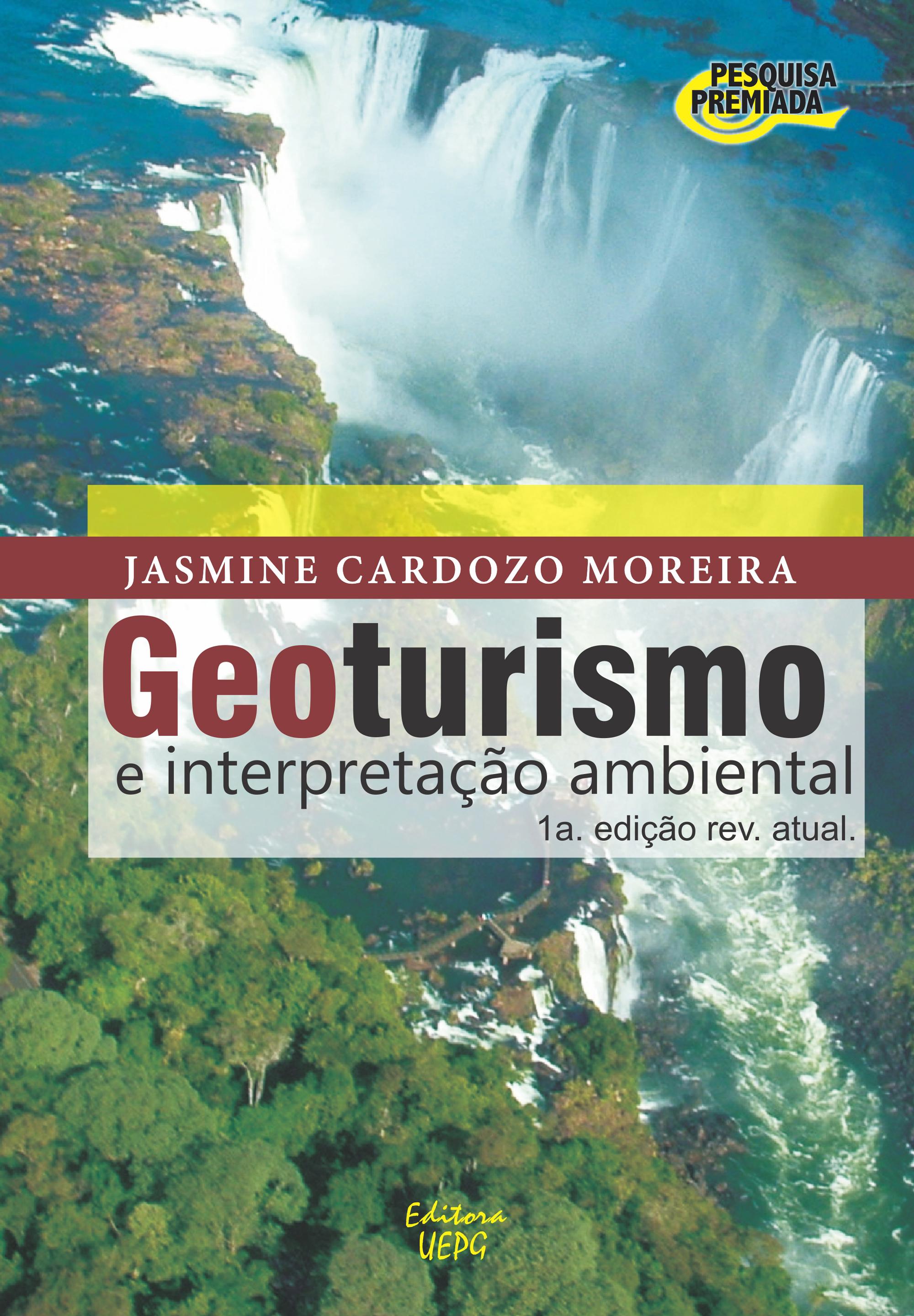 Geoturismo e interpretação ambiental, livro de Jasmine Cardozo Moreira
