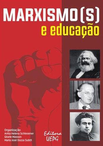 Marxismo(s) e Educação, livro de Anita Helena Schlesener