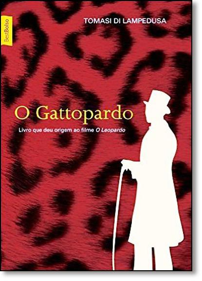 Gattopardo, O: Livro que deu Origem ao Filme O Leopardo, livro de Tomasi di Lampedusa