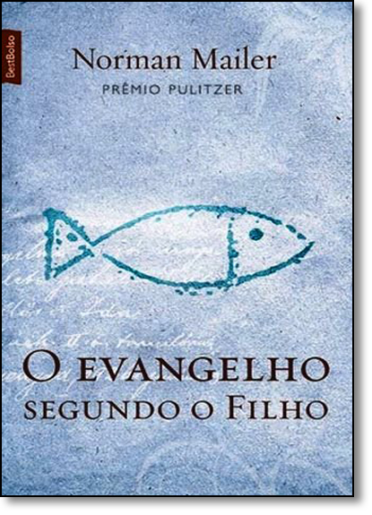 Evangelho Segundo o Filho, O - Coleção Bestbolso, livro de Norman Mailer