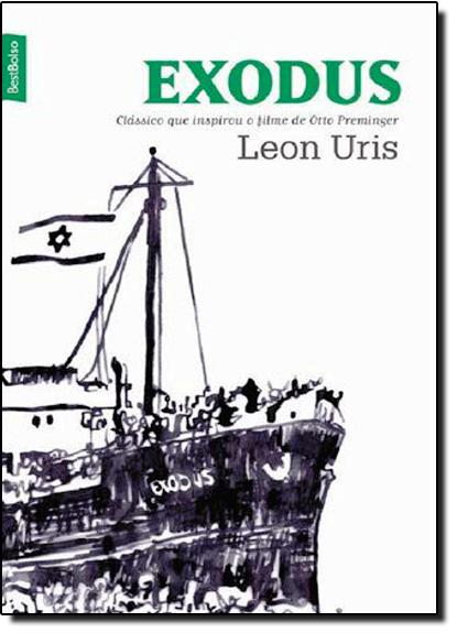 Exodus: Clássico que Inspirou o Filme de Ótto Preminger, livro de URIS
