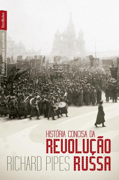 História Concisa da Revolução Russa, livro de Richard Pipes