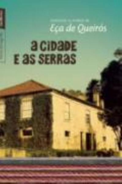 Cidade e as Serras, As, livro de Eça de Queirós