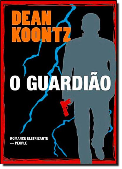 Guardião, O, livro de Dean Koontz